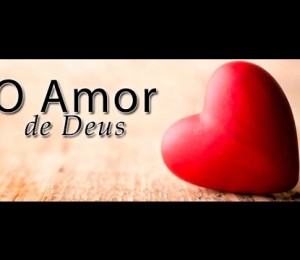 """""""Nós amamos porque Deus primeiro nos amou"""" (1Jo 4,19)"""